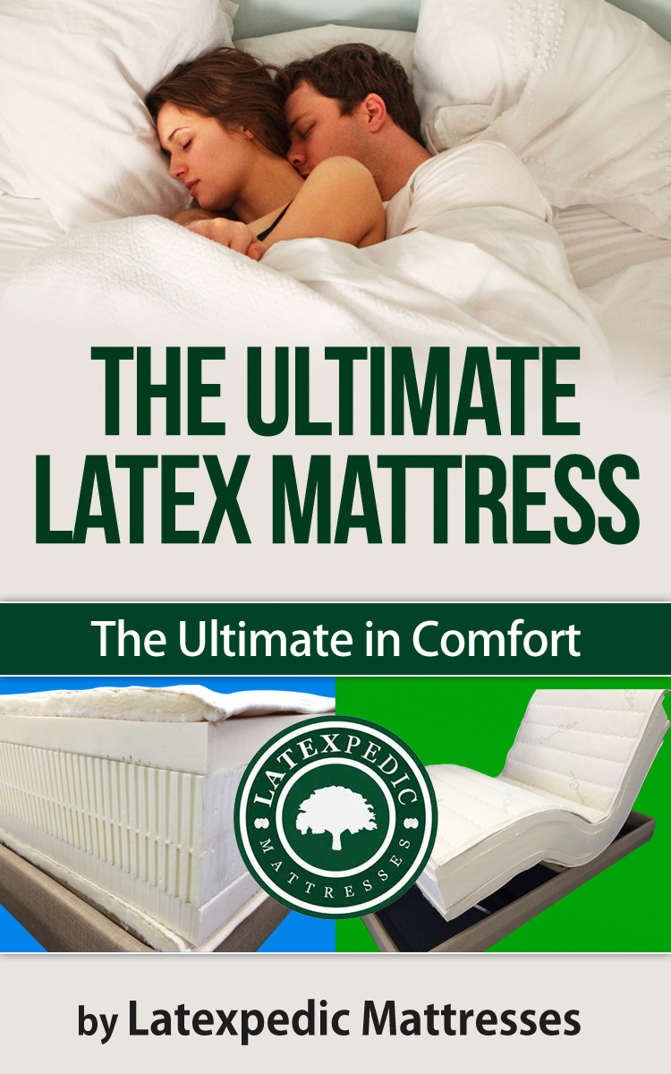 THE ULTIMATE LATEX MATTRESS